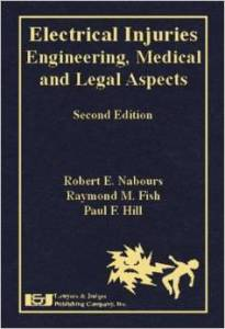 Engineering, Medical and Legal Aspects, Second Edition
