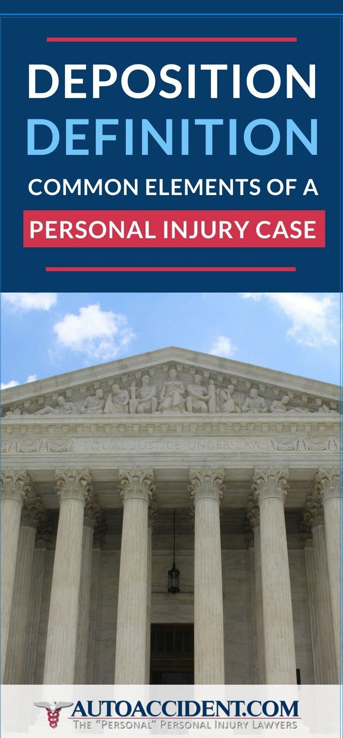 Pinterest Placard | Deposition Definition | Common Elements of a Personal Injury Case
